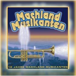CD 3 - 10 Jahre Machland Musikanten